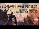ESO Horns of the Reach - Bloodroot Forge Dungeon Armor Set Overview - the Elder Scrolls Online