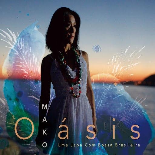 Mako альбом Oásis