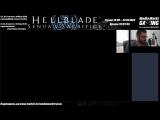Трансляция Hellblade: Senuas Sacrifice