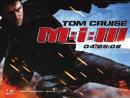 Миссия невыполнима 3 (2006) -трейлер