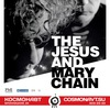 The Jesus And Mary Chain / 16.05.2018 / СПб