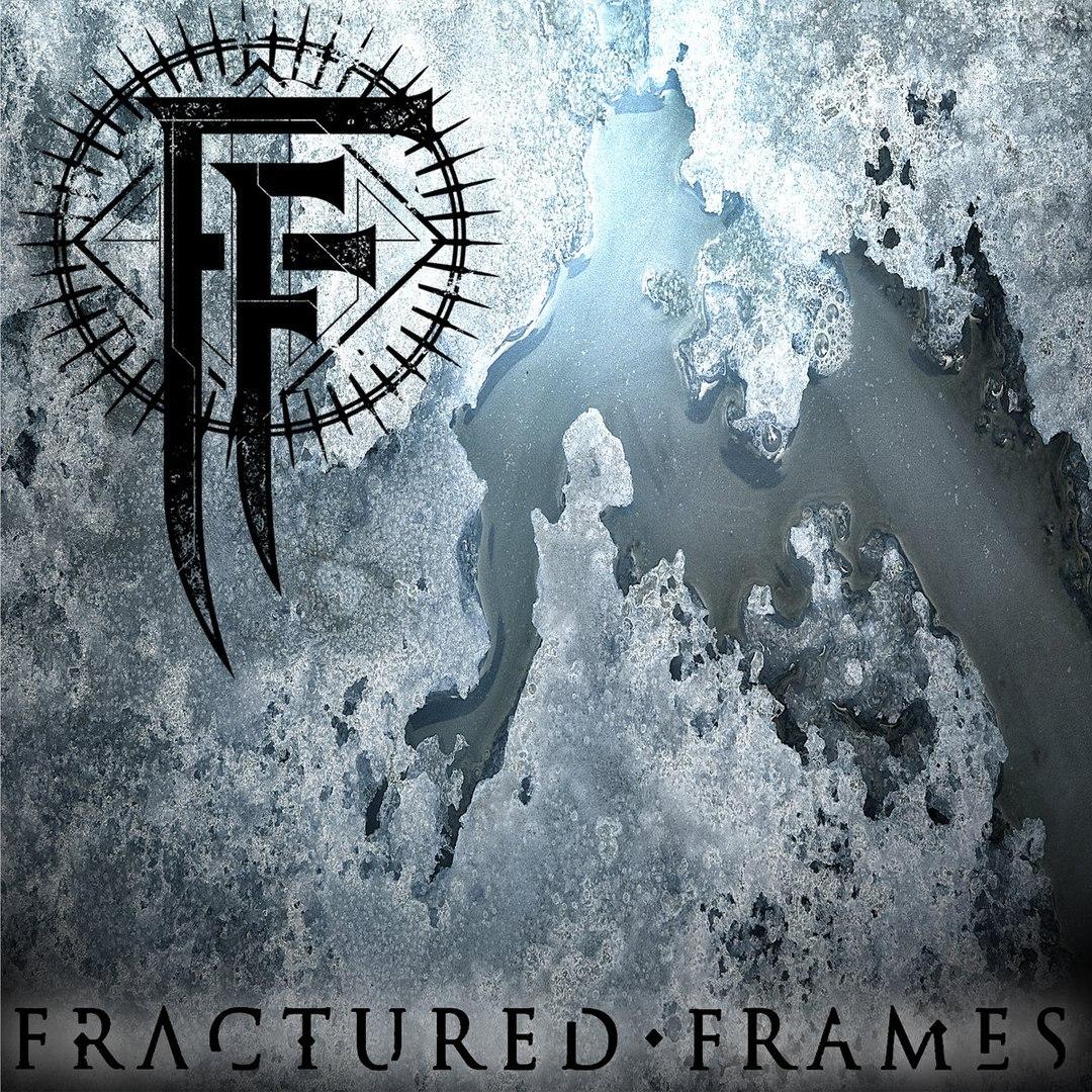Fractured Frames - Fractured Frames [EP] (2017)