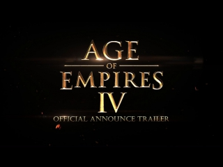 Age of Empires IV — анонс