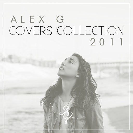 Alex G альбом Covers Collection 2011
