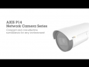 AXIS P14 Network Camera Series