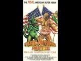 The Toxic Avenger, Part III The Last Temptation of Toxie  Токсичный мститель 3 Последнее искушение Токси (1989)