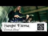 Sangre Eterna - Eternal Sleep (Official Video)