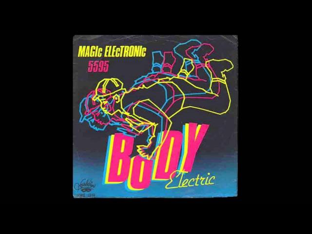 Body Electric - Magic Electronic (1984)