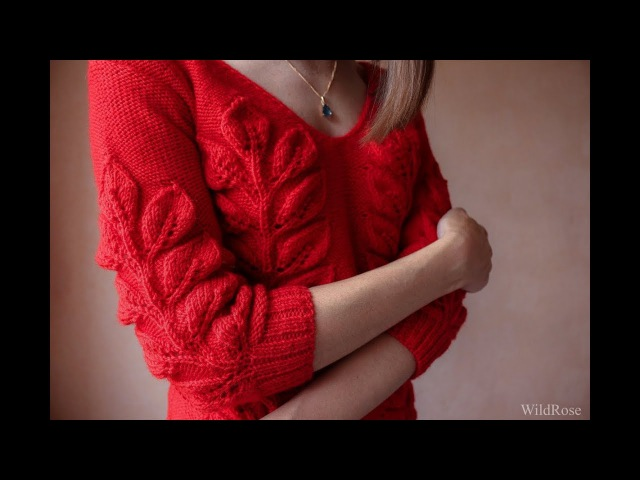 Вяжем пуловер узором Листья на ветке ♥ Часть 2 ♥ Вяжем спицами ♥ Wild Rose
