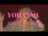 Yohanna - All By Myself - J