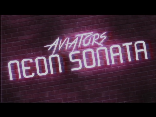 Aviators - Neon Sonata (Halloween Song _ Symphonic Synthwave)
