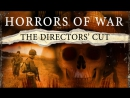 horror of war Horrors of war (2006) on imdb: plot summary, synopsis, and more.