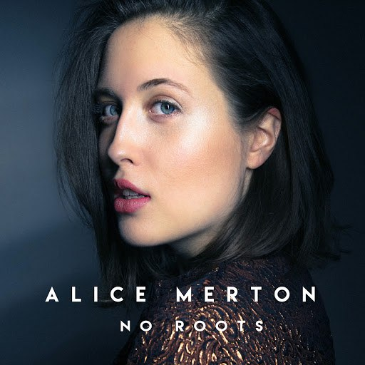 Альбом Alice Merton No Roots