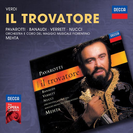 Luciano Pavarotti альбом Verdi: Il Trovatore