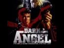 Ангел тьмы(Я пришёл с миром) Dark Angel (1990) перевод Гаврилова