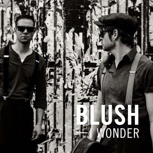 Blush альбом I Wonder (Radio Edit)