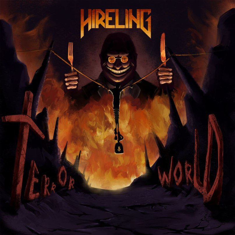 Новый EP группы HIRELING - Terror World (2017)