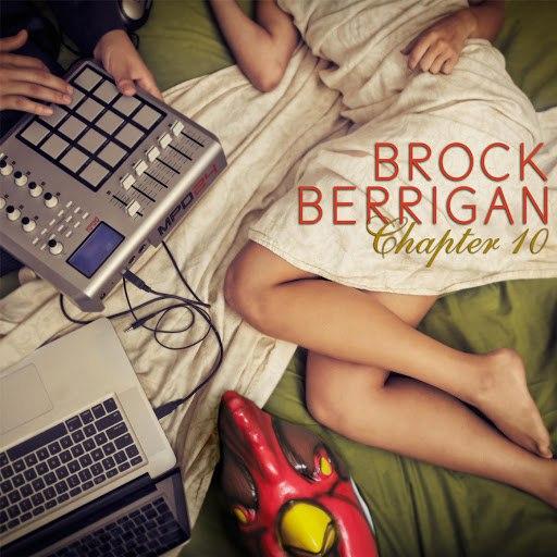 Brock Berrigan альбом Chapter 10