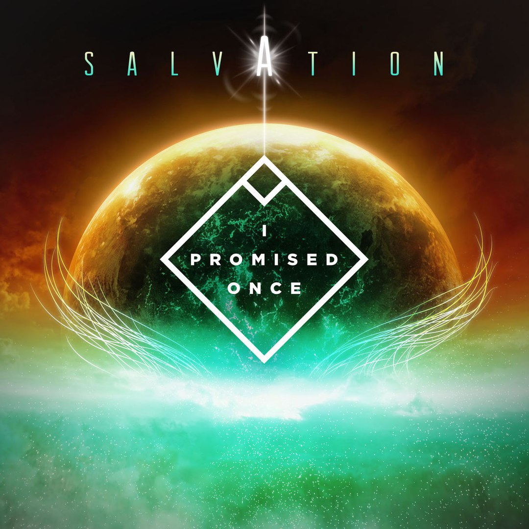 I Promised Once - Salvation (2018)