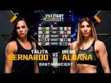 UFC FIGHT NIGHT ST. LOUIS Talita Bernardo vs. Irene Aldana