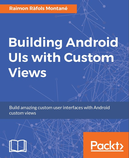 Building Android with Custom Views