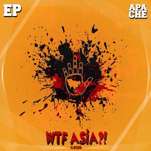 Apache альбом WTF Asia?!