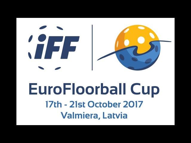 EFC 2017 Nizhegorodets v FBK Valmiera Нижегородец 17 ФС2017 Floorball IFF Флорбол