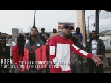 Reem f Lil Herb, King Louie &amp Spenzo - Chicago Conscious (Remix)