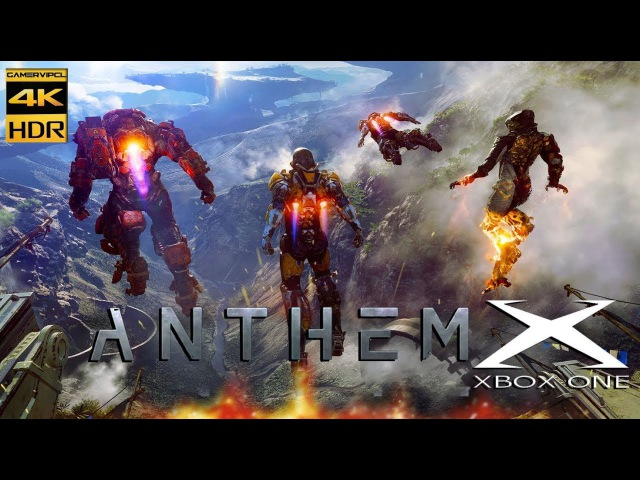 ANTHEM 4K 60FPS HDR FILTER GAMEPLAY XBOX ONE X (E3 2017)
