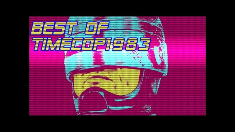 'Best of Timecop1983' | Best of Synthwave And Retro Electro Music Mix