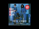 BAD BOYS BLUE You're A Woman (Original Maxi Version)