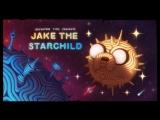 S9E#5b - Jake The Starchild