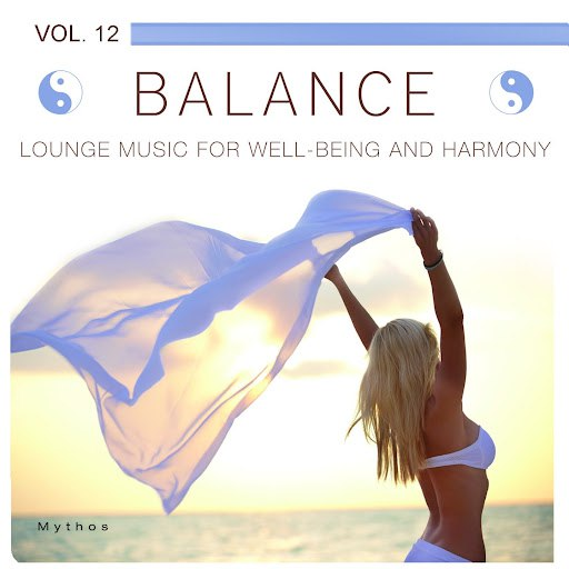 Mythos альбом Balance (Lounge Music for Well-Being and Harmony), Vol. 12