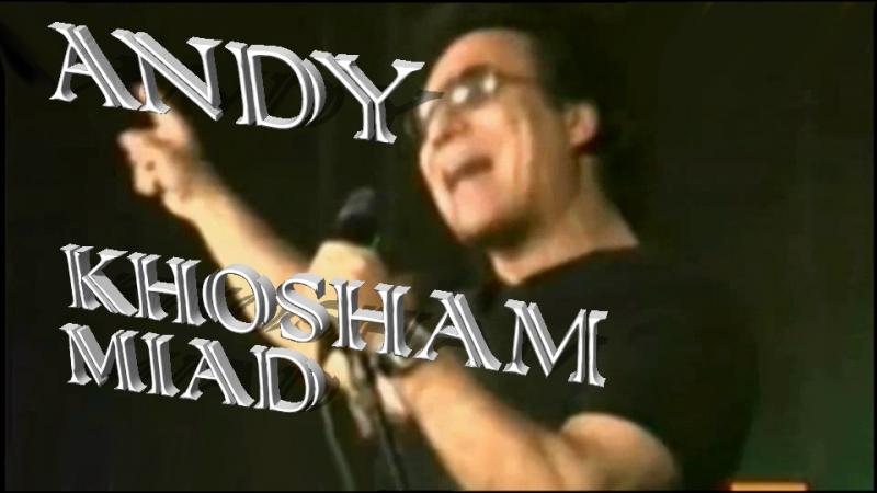 Andy - Khosham miad