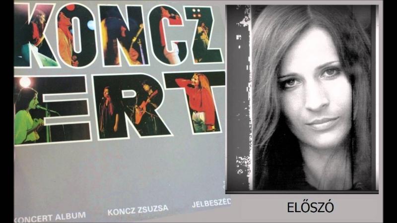 Zsuzsa Koncz - Eloszo (Elmondom hat mindenkinek. 1976)