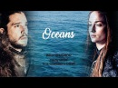 The King Queen in the North · Jon and Sansa || Game of Thrones - Oceans