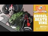 Much Abrew GriselDeathVine vs Titan Shift (Match 4)