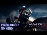 Ninja Gaiden Sigma 2 Team mission Warrior difficulty