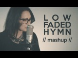 Hymn For The Weekend  Faded  All Time Low - MASHUP! (Rachel X Catalin)
