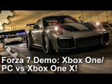 Forza Motorsport 7 Demo: Xbox One vs Xbox One X vs PC Comparison!