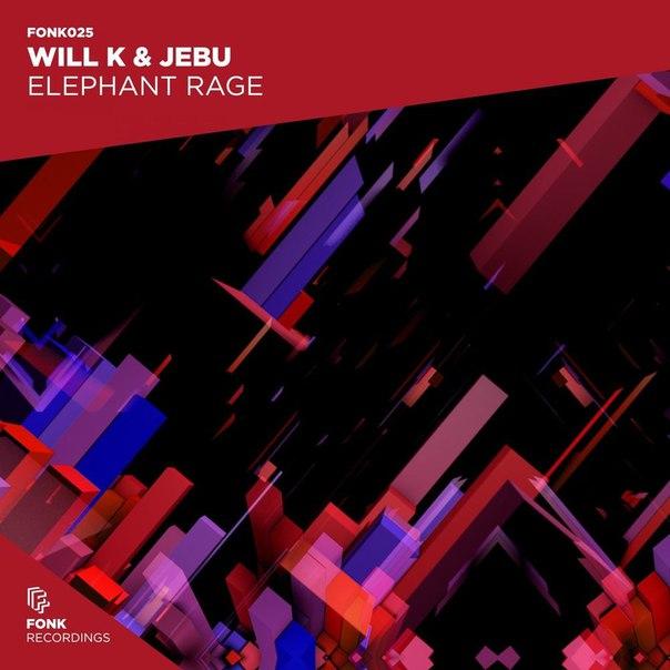 Will K & Jebu - Elephant Rage (Extended Version)