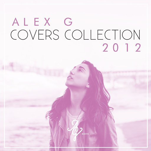 Alex G альбом Covers Collection 2012