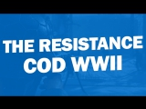 Трейлер дополнения The Resistance для Call of Duty WWII