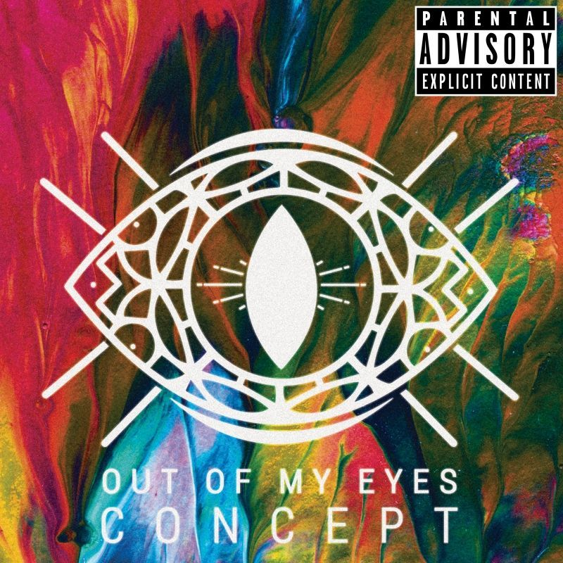 Out Of My Eyes - Concept (2018)