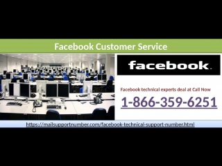 To Get Instant Help, Use Facebook Customer Service 1-866-359-6251