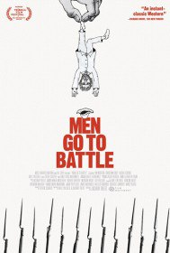 Мужчины идут в бой / Men Go to Battle (2015)