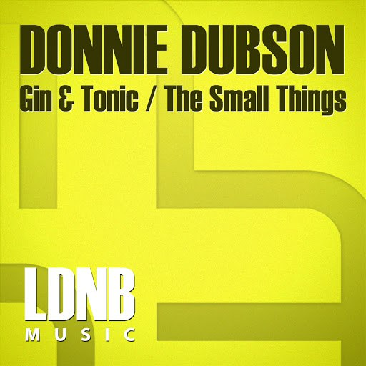 Donnie Dubson альбом Gin & Tonic, The Small Things