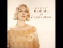 Margot Robbie as Daphne Milne - JGBR