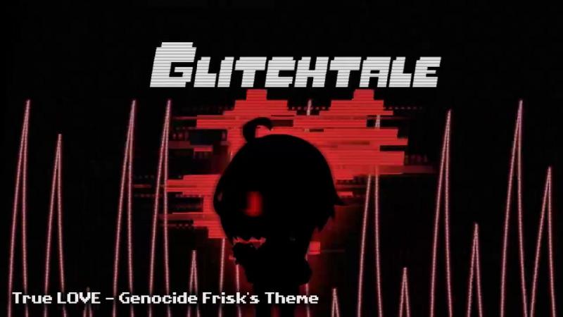 Glitchtale_OST_True_LOVE_Genocide_Frisks_Theme_(MosCatalogue.net)