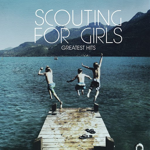 Scouting For Girls альбом Greatest Hits